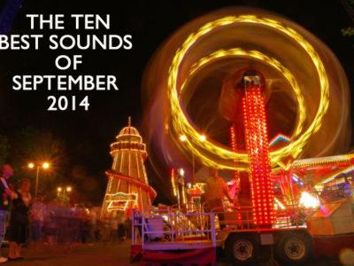 The ten best sounds of September 2014