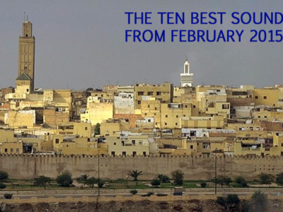 The ten best sounds of February 2015