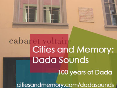 Dada Sounds: beginning at the Cabaret Voltaire
