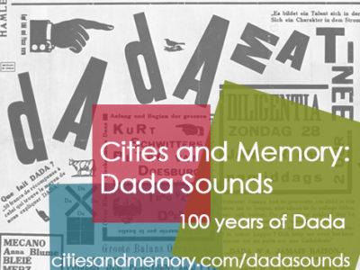Open call: Dada Sounds – celebrating 100 years of Dada